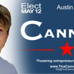 Tina Cannon for Austin City Council - Place 5 - 2012 Campaign - Political Campaign Design Work- ©CHUCK MILLER Media.com
