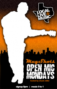 Mugshots Open Mic Night, Austin TX - Posters, Signs and Flyer Design - ©CHUCK MILLER Media.com